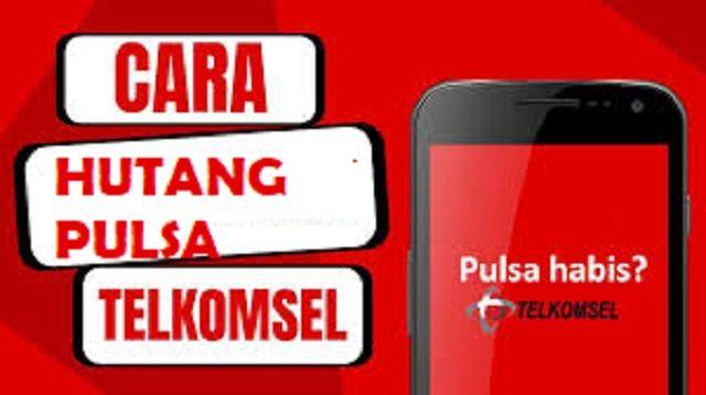 Cara Hutang Pulsa Telkomsel Lewat Sms Telepon Di 2021 Kartu Telepon Pesan Sms