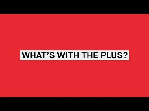 VH1: What's with the plus?