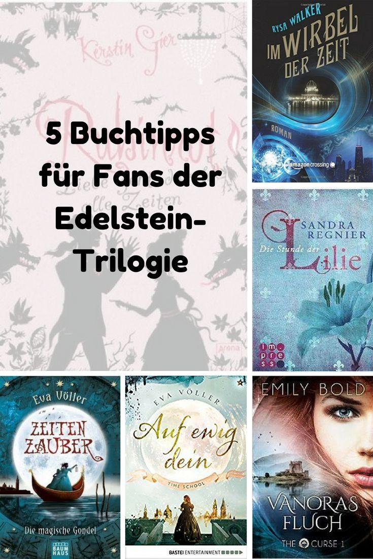 5 Buchtipps für Fans der Edelstein-Trilogie  Meine 5 Lesetipps garantieren Lesespaß für Fans der Edelstein-Trilogie von Kerstin Gier! Mehr erfahrt ihr auf meinem Blog!