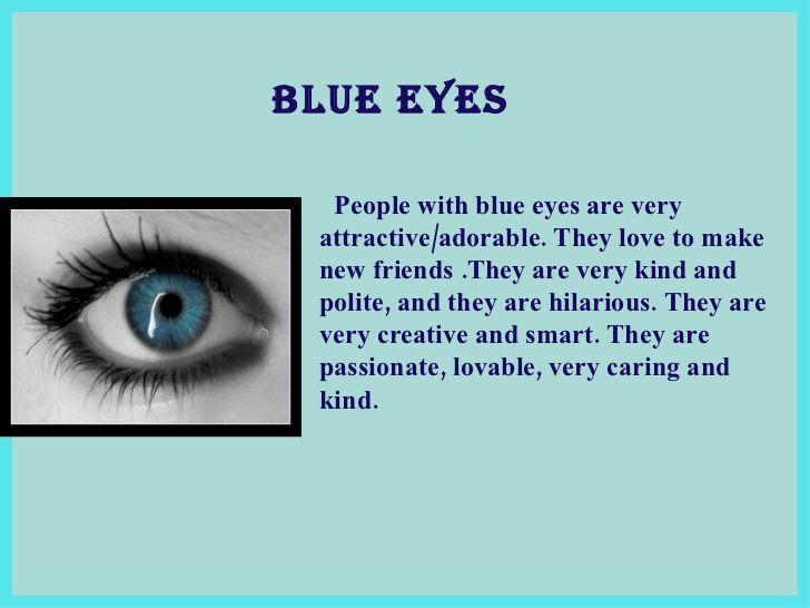 Are people with brown or hazel or green eyes not attractive adorable  That  is eye color racism. Best 25  Blue eye facts ideas on Pinterest   Green eyes facts  Eye