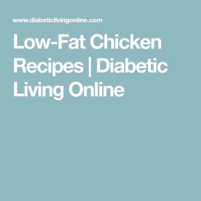 Low-Fat Chicken Recipes | Diabetic Living Online