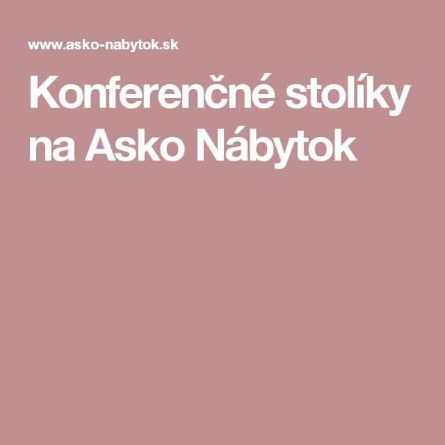 Konferenčné stolíky na Asko Nábytok