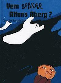 Vem spökar, Alfons Åberg?