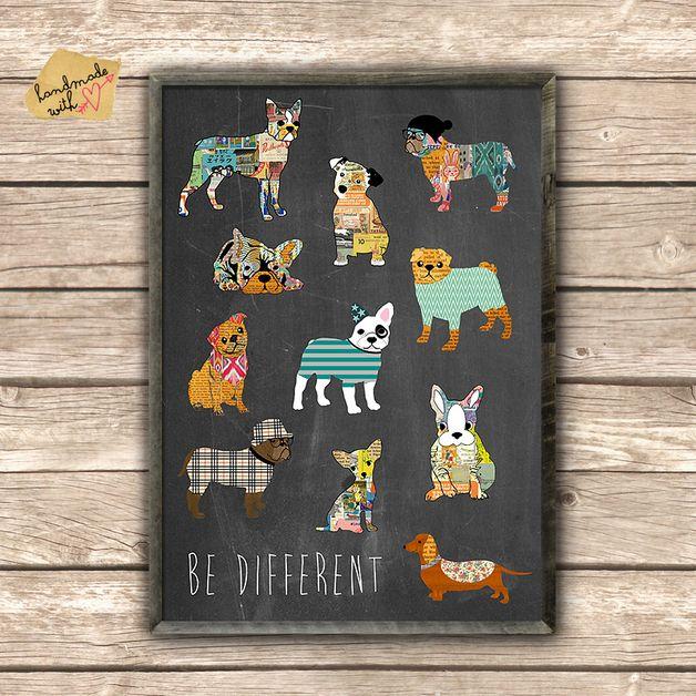Be different - Hunde Poster auf Tafel Hintergrund