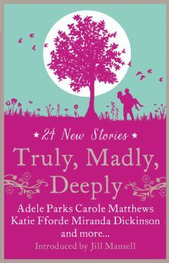 Truly, Madly, Deeply - The fabulous RNA short story collection in which The Fundamental Things appears