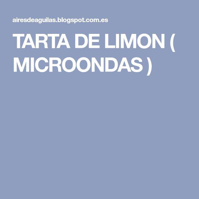 TARTA DE LIMON ( MICROONDAS )