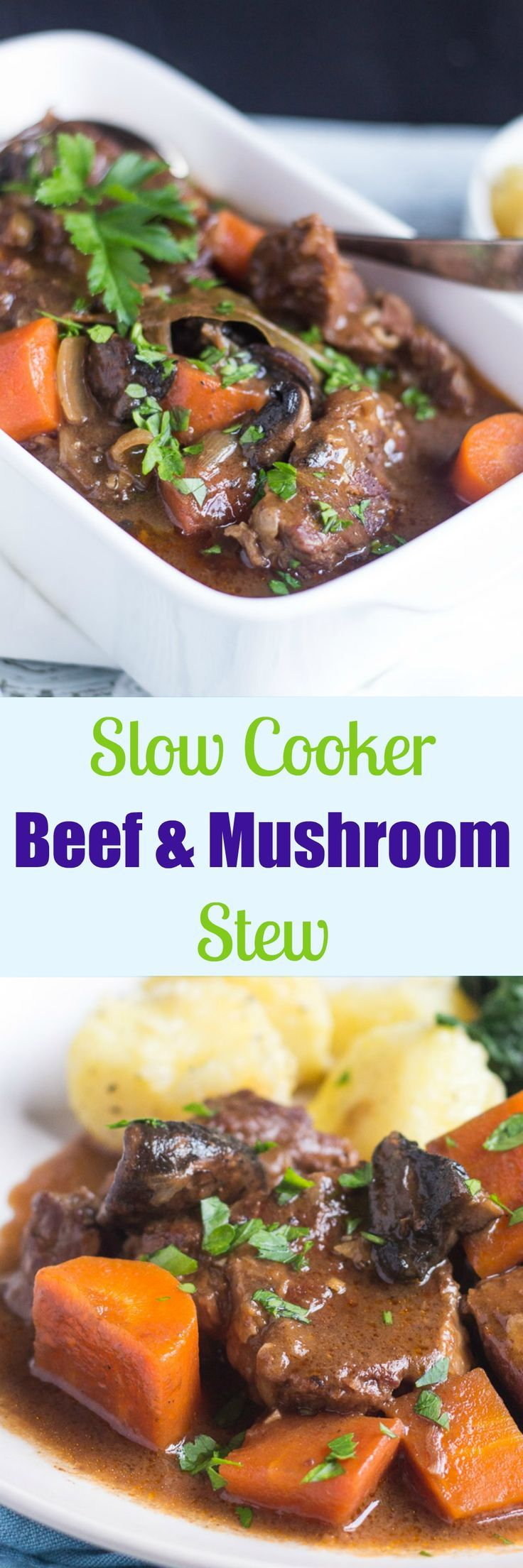 Slow Cooker Beef and Mushroom Stew. The perfect dinner for a cold winter's…