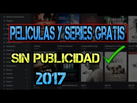 Ver Peliculas y Series Completas en Español Latino Online  2017 - YouTube