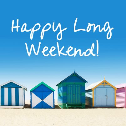 Happy Long Weekend Quotes. QuotesGram