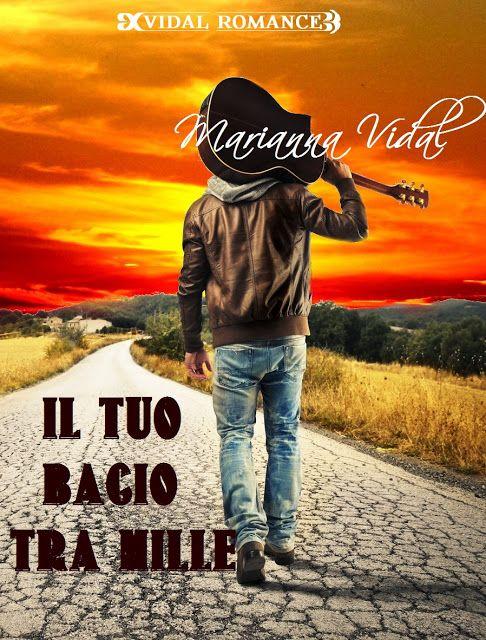 Leggo Rosa: Il tuo bacio tra mille di Marianna Vidal