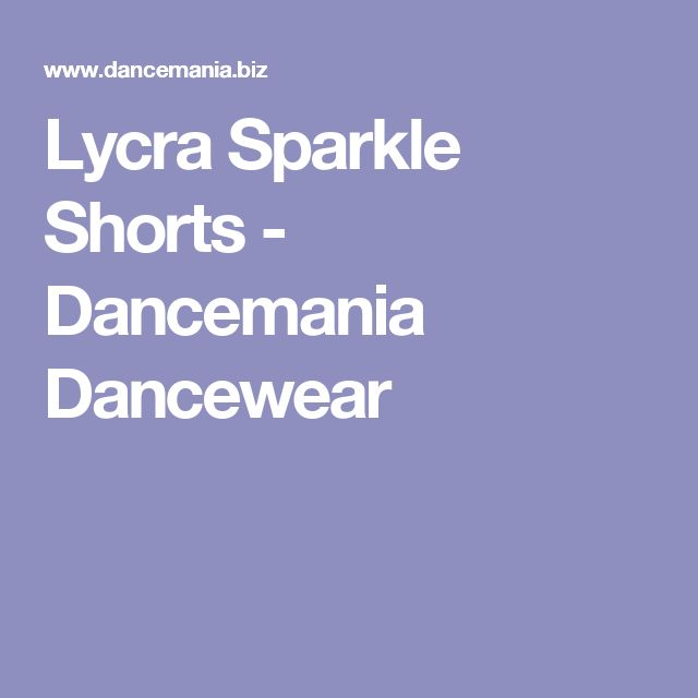 Lycra Sparkle Shorts - Dancemania Dancewear