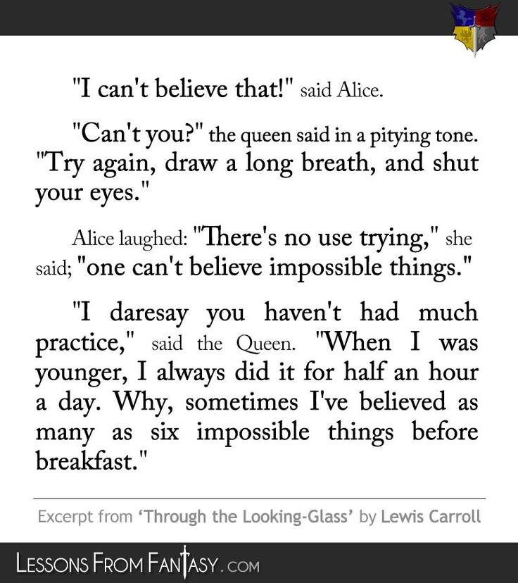 Believe Impossible Things Before Breakfast Quote: Pin By Cee On Things People Say