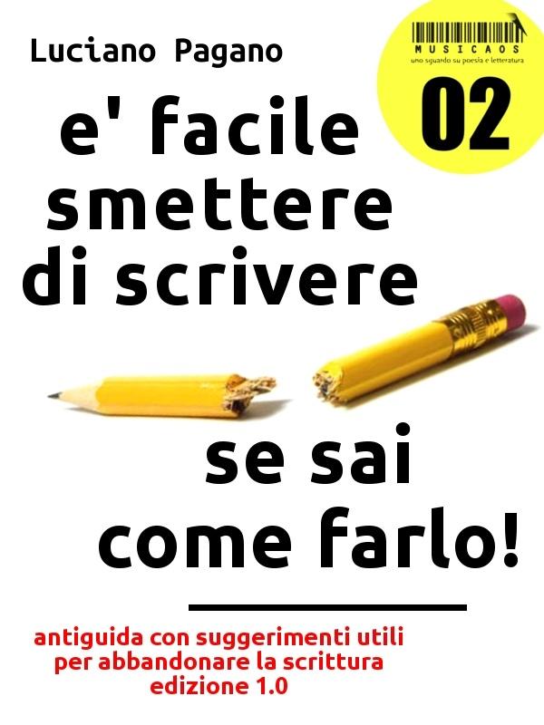 """""""È facile smettere di scrivere se sai come farlo!"""", seconda cover, ebook Musicaos 02"""