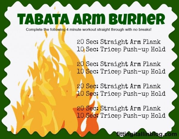 tabata arm burner. 20 second plank followed by 10 second tricep pushup hold