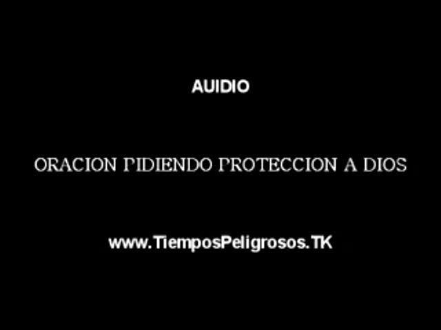 ORACION PIDIENDO PROTECCION A DIOS SALMO 91