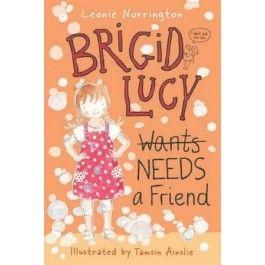 Brigid Lucy Needs a Best Friend $10.95
