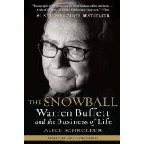 The Snowball: Warren Buffett and the Business of Life (Paperback)By Alice Schroeder