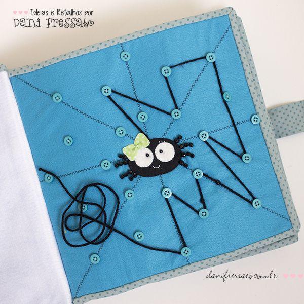 *QUIET BOOK* Livro artesanal que estimula habilidades e também a coordenação motora das crianças. As páginas interativas podem ser confeccionadas de acordo com