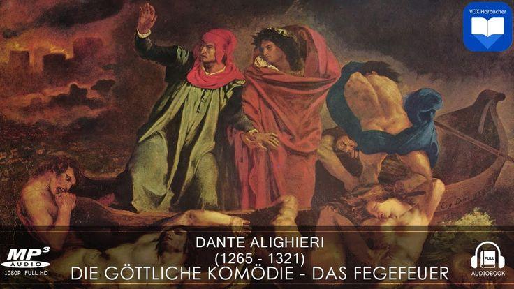Hörbuch: Die göttliche Komödie - Das Fegefeuer von Dante Alighieri   Kom...