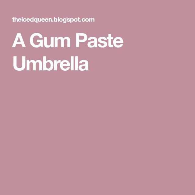 A Gum Paste Umbrella