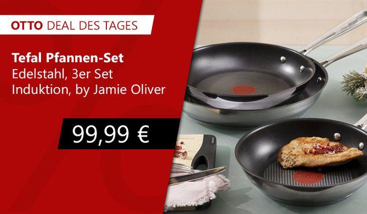 Tefal Pfannen Set  Edelstahl, 3er Set, Induktion, »by Jamie Oliver« nur heute für 99,99€ im OTTO Deal des Tages