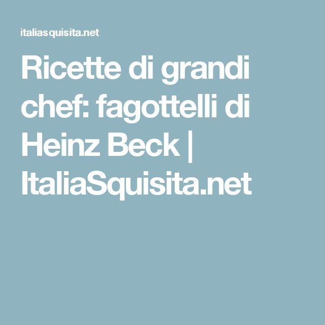 Ricette di grandi chef: fagottelli di Heinz Beck | ItaliaSquisita.net