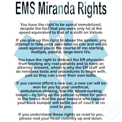 EMS miranda rights