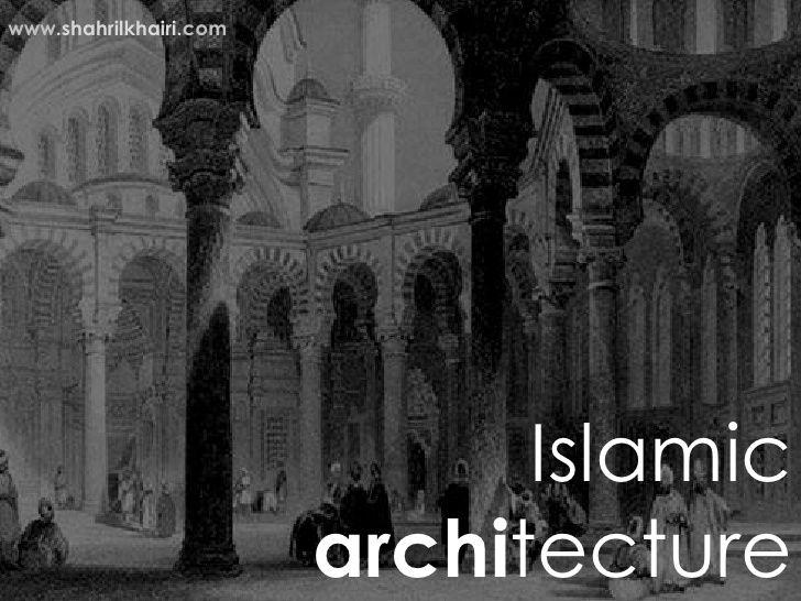 www.shahrilkhairi.com                              Islamic                        architecture