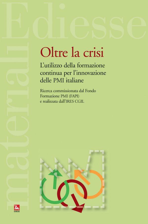 """""""Oltre la crisi"""""""