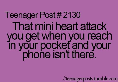 Ok, I'm not a teenager anymore, but this still gets me every time. Phones are expensive!