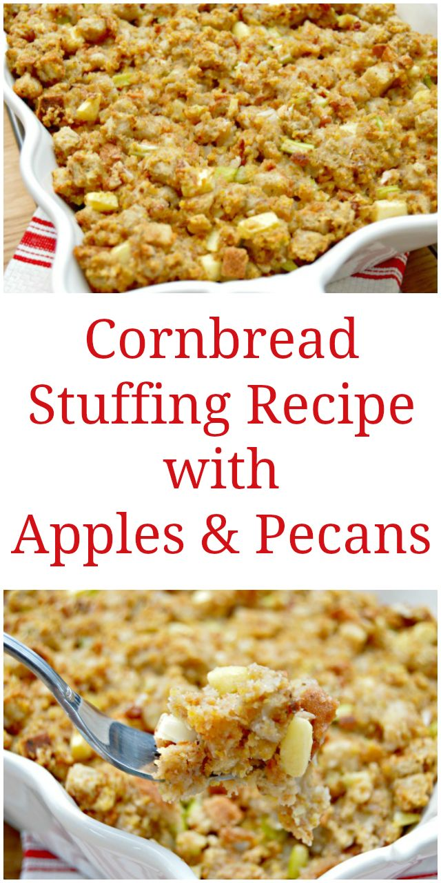 Cornbread Stuffing Recipe with Apples and Pecans - The perfect Thanksgiving Side Dish via @Mom4Real