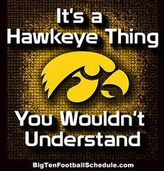 Hawkeyes Baby, Hawkeyes Yeah, Hawkeyes Girl, Hawkeyes Schedule, Hawkeyes Iowa, Hawkeyes Rule, Hawkeyes 3, Iowa Hawkeye, Iowa Go Hawkeyes