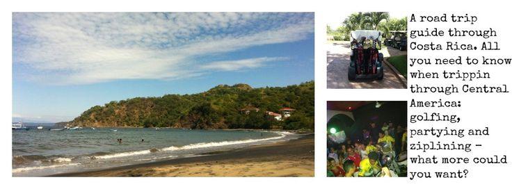 Road trip guide around Costa Rica – part 1