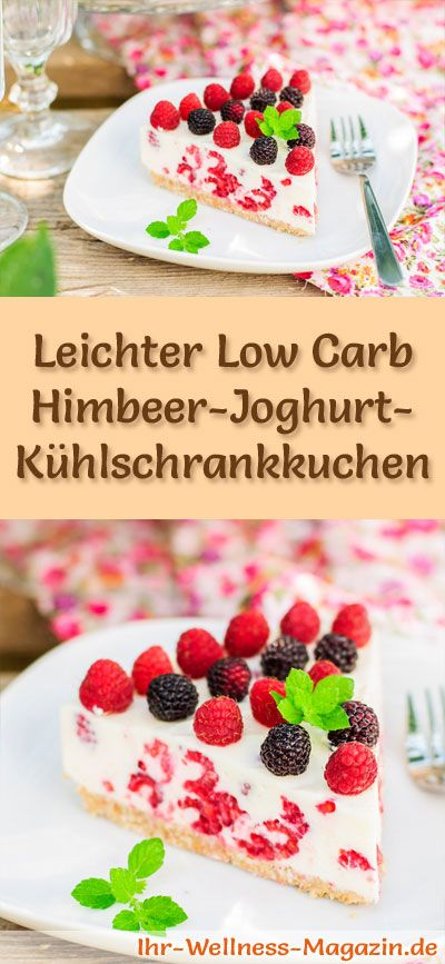 Rezept für einen leichten Low Carb Himbeer-Joghurt-Kühlschrankkuchen - kohlenhydratarm, kalorienreduziert, ohne Zucker und Getreidemehl