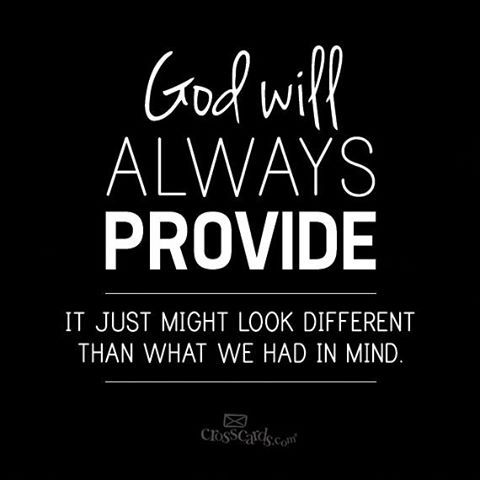 God will always provide.  (Crosscards)