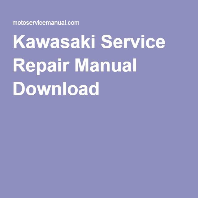 Kawasaki Service Repair Manual Download