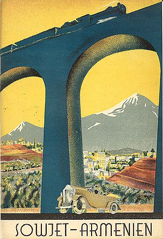 Soviet Armenia: Stalin's Soviet Union Tourism Advertisements for Foreigners in 1930s