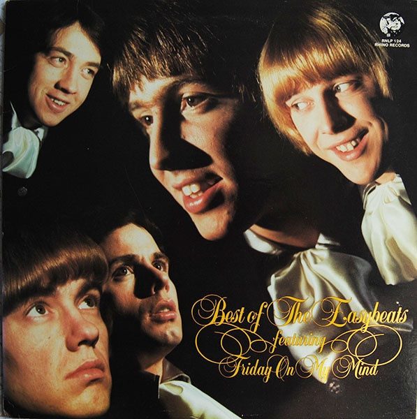 The Easybeats - Best Of The Easybeats  (Rhino Records compilation)  [1985]