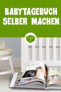 Babytagebuch selber machen