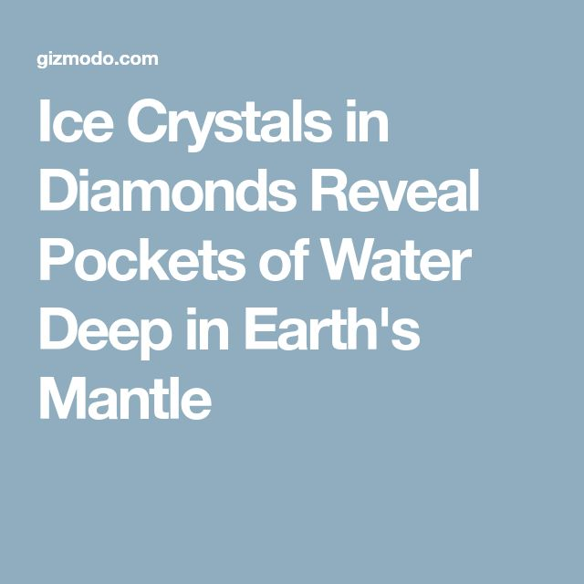 Ice Crystals in Diamonds Reveal Pockets of Water Deep in Earth's Mantle