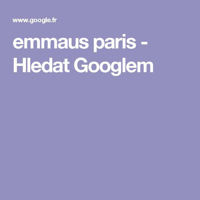 emmaus paris - Hledat Googlem