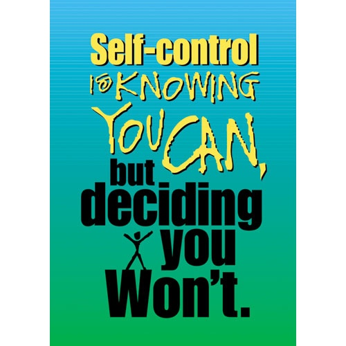 Self Control Quotes: 8 Best Images About Self-Control Quotes And Sayings On