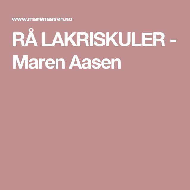 RÅ LAKRISKULER - Maren Aasen