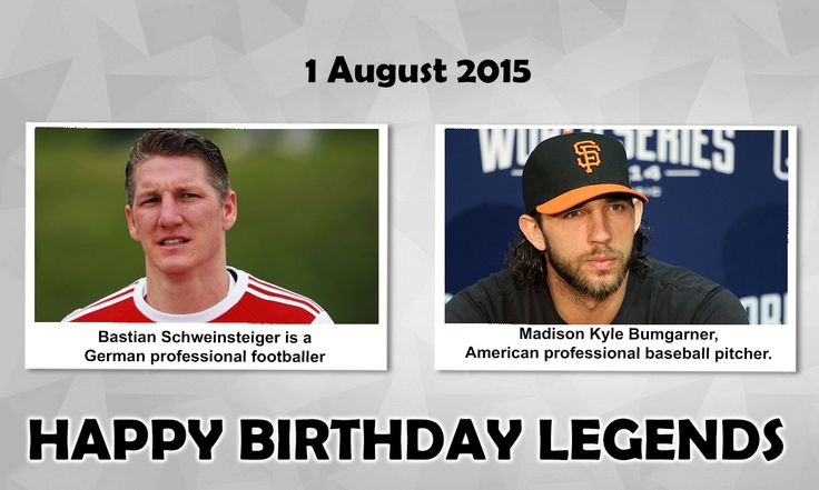 Happy Birthday Sports Legends Bastian Schweinsteiger : is a German professional footballer who plays for Manchester United. His honours at the club include eight Bundesliga titles, sevenDFB-Pokal titles and  a FIFA Club World Cup title  Madison Kyle Bumgarner : is an American professional Baseball Pitcherwith the San Francisco Giants of MLB. He was named for the Most Valuable Player of the 2014 World Series, the 2014 Babe Ruth Award winner and  the 2014 Sports Illustrated Sportsman of the…