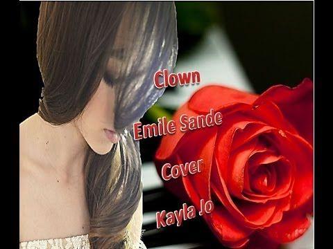 Clown - Emeli Sande cover Kayla Jo 14 years Old