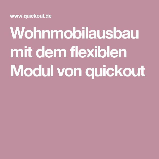 Wohnmobilausbau mit dem flexiblen Modul von quickout