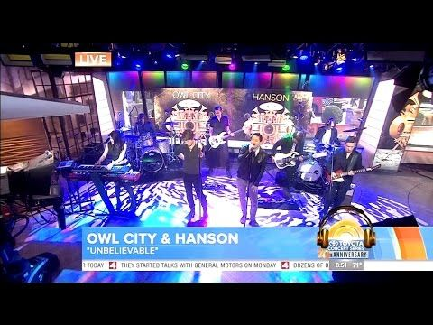 [HD] Owl City - Unbelievable (feat  Hanson) - Today Show  (LIVE)  a true 90s kids song