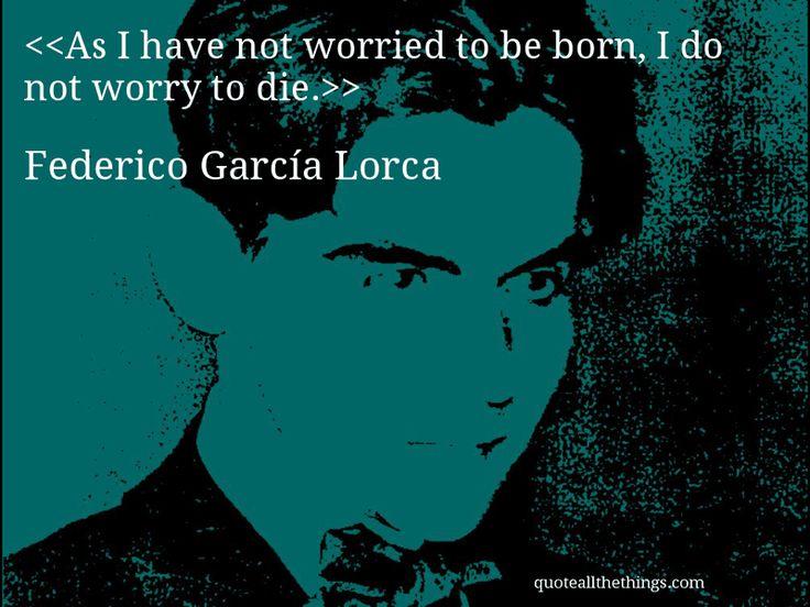 Federico García Lorca -- Leonard's inspiration to write...