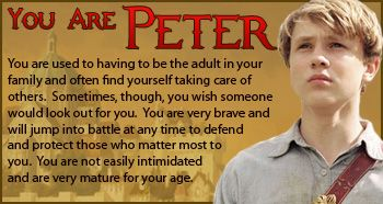 Which Chronicles of Narnia Character are you? I got Peter