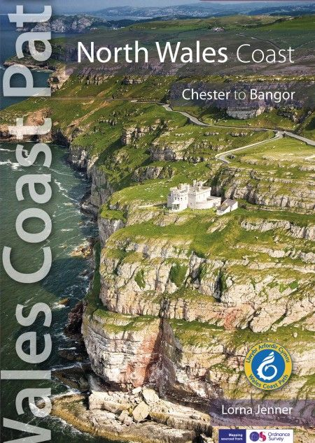 Official Guide: Wales Coast Path: North Wales Coast - Chester to Bangor